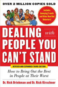 Dealing with People You Can't Stand: How to Get the Best Out - 2854240597