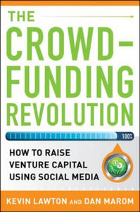Crowdfunding Revolution: How to Raise Venture Capital Using Social Media - 2826895230