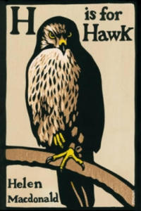 H is for Hawk - 2826816531