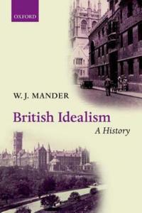 British Idealism: A History - 2854315841