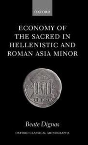 Economy of the Sacred in Hellenistic and Roman Asia Minor - 2837895053
