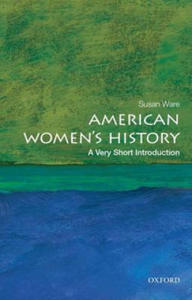 American Women's History: A Very Short Introduction - 2854316181