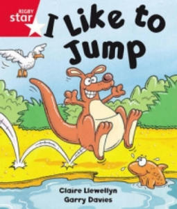 Rigby Star Guided Reception: Red Level: I Like to Jump Pupil Book (Single) - 2854318934