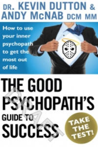 Good Psychopath's Guide to Success - 2826659881