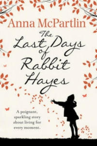 Last Days of Rabbit Hayes - 2826739507