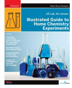 Illustrated Guide to Home Chemistry Experiments - 2826742641