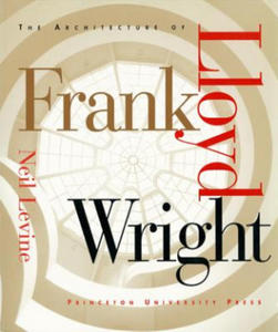 Architecture of Frank Lloyd Wright - 2850425164
