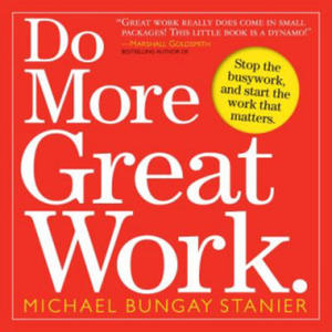 Do More Great Work - 2826656257