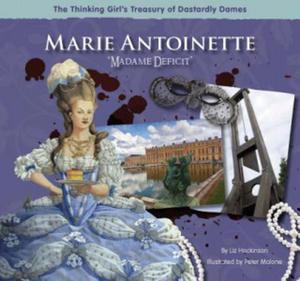 "Marie Antoinette ""Madame Deficit"" - 2826931514"