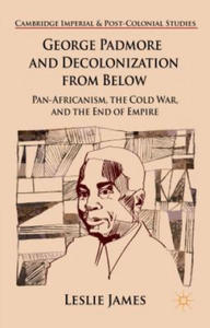 George Padmore and Decolonization from Below - 2854325029