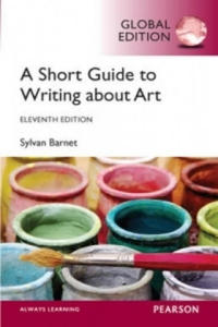 Short Guide to Writing About Art, Global Edition - 2854325378