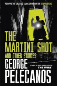 Martini Shot and Other Stories - 2842078661