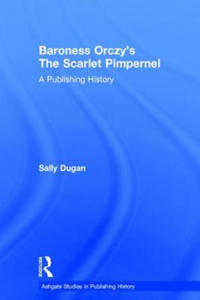 Baroness Orczy's The Scarlet Pimpernel - 2827082888