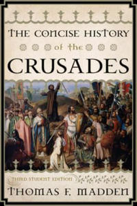 Concise History of the Crusades - 2842360665