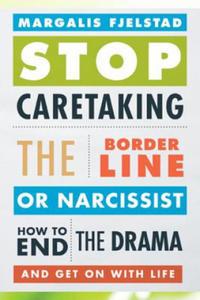 Stop Caretaking the Borderline or Narcissist - 2854326477