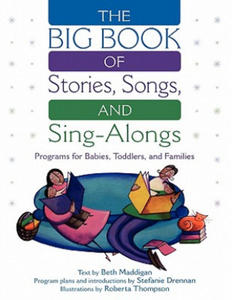Big Book of Stories, Songs, and Sing-Alongs - 2854327674