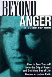 Beyond Anger: A Guide for Men - 2854327729