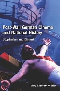 Post-Wall German Cinema and National History - 2854327775