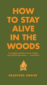 Oferta black dog leventhal publishers inc sklep libristo how to stay alive in the woods 2826633869 fandeluxe Choice Image
