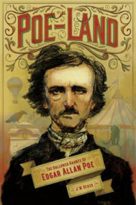 Poe-Land - The Hallowed Haunts of Edgar Allan Poe - 2826935607