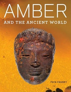 Amber and the Ancient World - And Getty Apocalypse Manuscript - 2854328357