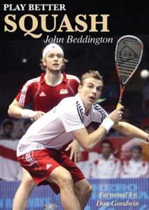 Play Better Squash - 2841671116