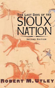Last Days of the Sioux Nation - 2826816685