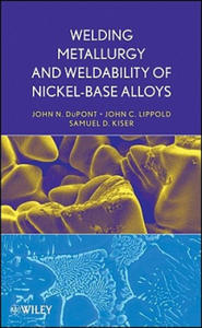 Welding Metallurgy and Weldability of Nickel-base Alloys - 2835642440