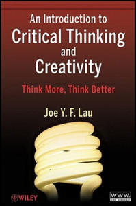 Introduction to Critical Thinking and Creativity - 2854331265