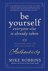 Be Yourself, Everyone Else is Already Taken - 2854196301