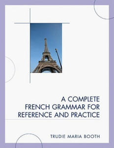 Complete French Grammar for Reference and Practice - 2844857681