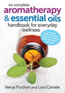 Complete Aromatherapy and Essential Oils Handbook for Everyd - 2854332550
