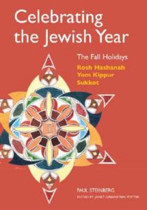 Celebrating the Jewish Year: the Fall Holidays - 2826744030