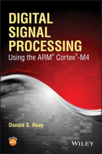 Digital Signal Processing and Applications Using the ARM Cortex M4 - 2826635826