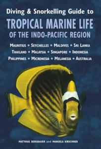 Diving & Snorkelling Guide to Tropical Marine Life of the Indo-Pacific - 2826795161