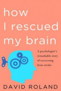 How I Rescued My Brain - 2854334453