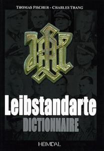 Dictionnaire De La Leibstandarte - 2826643277