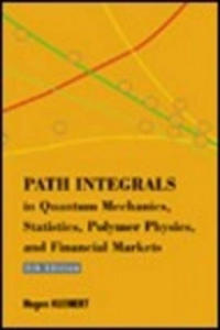 Path Integrals in Quantum Mechanics, Statistics, Polymer Physics, and Financial Markets - 2854335291
