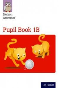 Nelson Grammar Pupil Book 1B Year 1/P2