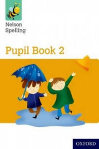 Nelson Spelling Pupil Book 2 Year 2/P3 (Yellow Level) - 2869641308