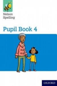 Nelson Spelling Pupil Book 4 Year 4/P5 - 2901197108
