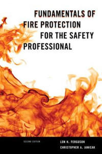 Fundamentals of Fire Protection for the Safety Professional - 2853396351