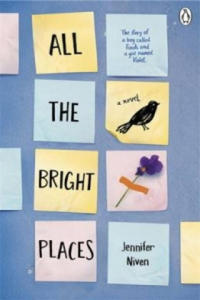 All the Bright Places - 2826625436