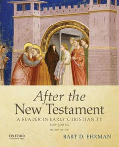 After the New Testament: 100-300 C.E. - 2852496511