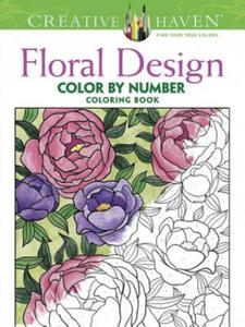Creative Haven Floral Design Color By Number Coloring Book - 2826625643