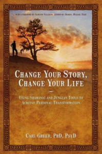 Change Your Story, Change Your Life - 2826767056