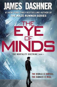 The Mortality Doctrine - The Eye of Minds. Der Game-Master - Tödliches Netz, englische Ausgabe - 2869394306