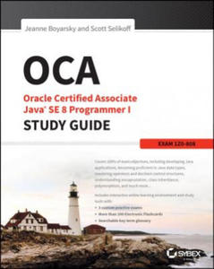 OCA: Oracle Certified Associate Java SE 8 Programmer I Study Guide - 2862034127