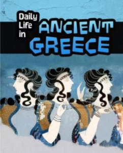 Daily Life in Ancient Greece - 2854235383