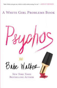 Psychos: A White Girl Problems Book - 2826717699